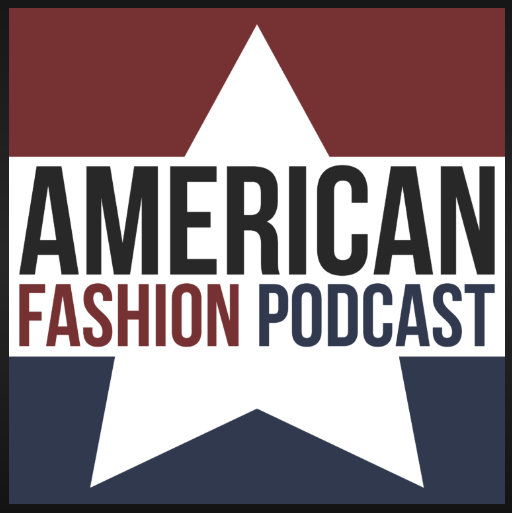 For all things fashion-related—American Fashion Podcast