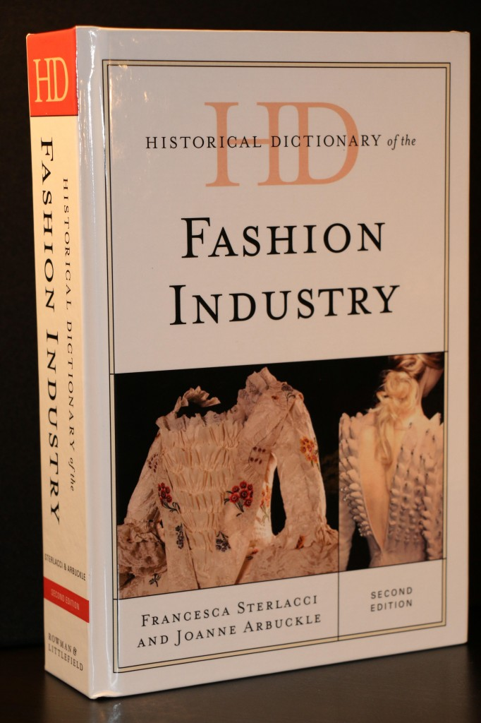 Historical Dictionary of the Fashion Industry (Courtesy Photo)
