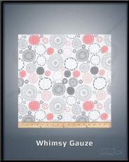 Whimsy Gauze