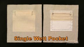 Single Welt Pocket