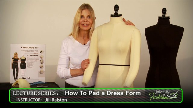 how to pad a dress form - university of fashion