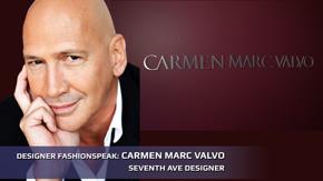 Carmen Marc Valvo Interview
