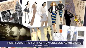 Portfolio Tips for Fashion College Admissions