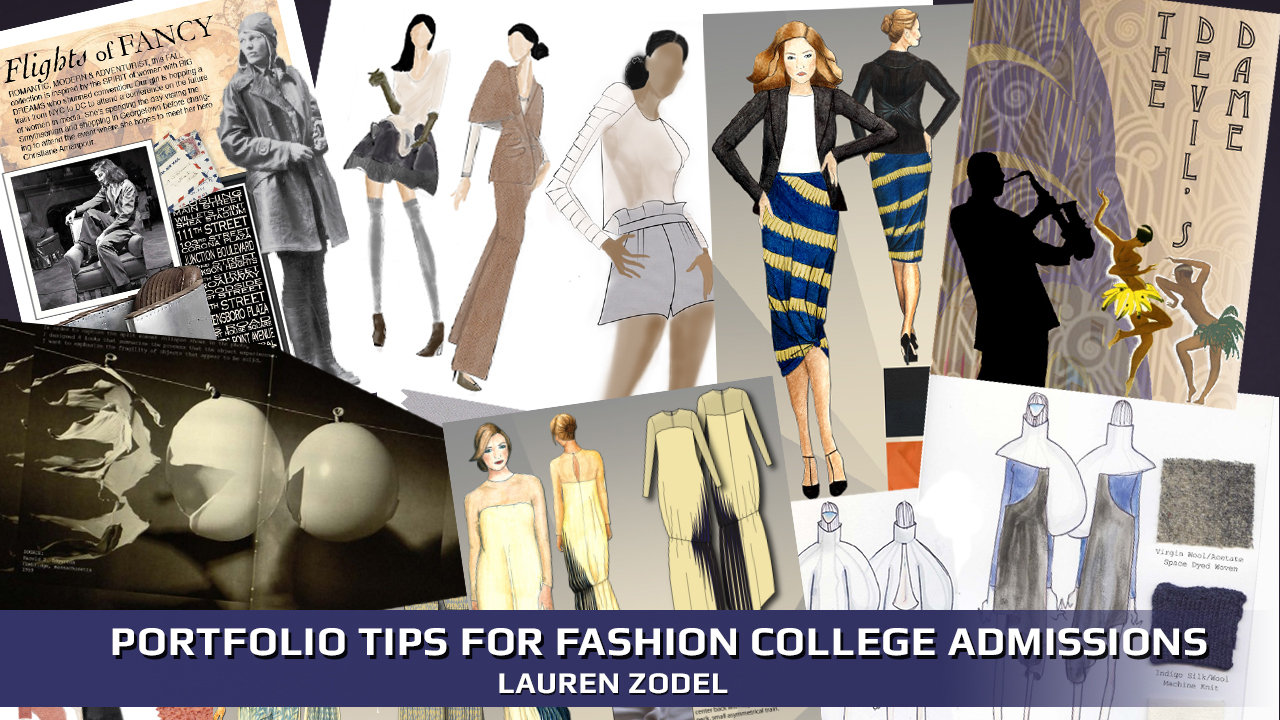 Portfolio Tips For Fashion College Admissions University Of Fashion
