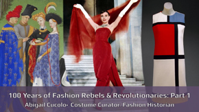 100 Years of Fashion Rebels & Revolutionaries – Part 1