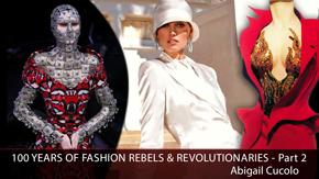 100 Years of Fashion Rebels & Revolutionaries – Part 2