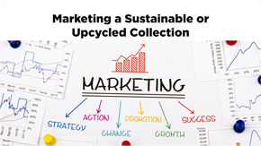 Designing, Producing & Marketing a Sustainable Collection
